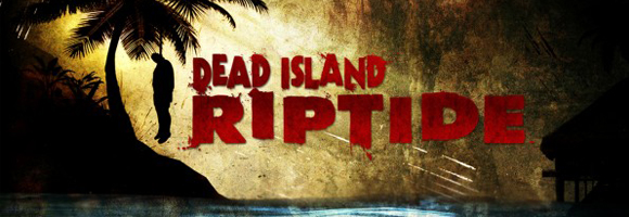 dead-island-riptide-banner
