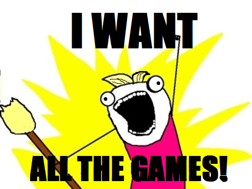 I want all the games
