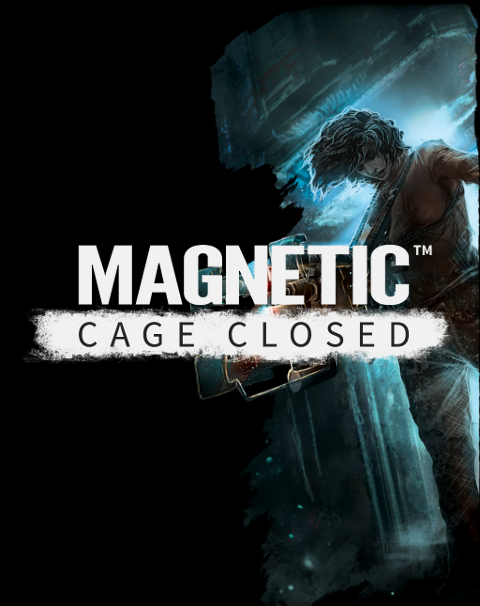 Magnetic: Cage Closed is Now Available