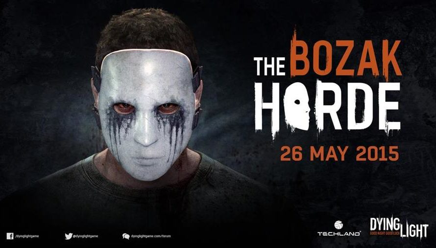 The Bozak Horde DLC coming to Dying Light