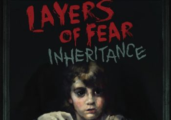 "Layers of Fear New DLC ""Inheritance"" Now Available"