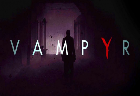 Vampyr Gets Pushed Back To Spring 2018