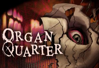 Organ Quarter Review- Delve Into Your Worst Nightmare